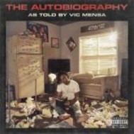 Vic Mensa - The Autobiography As Told By Vic Mensa
